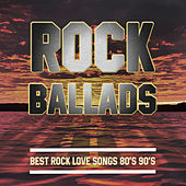 Rock Ballads: Best Rock Love Songs 80's 90's by Various Artists