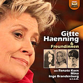 Gitte Haenning & Freundinnen by Various Artists