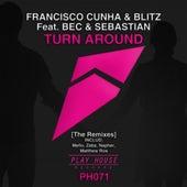 Turn Around [The Remixes] by Blitz