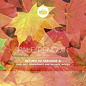 Pale Penguin presents Return  To Paradise 4 by Various Artists