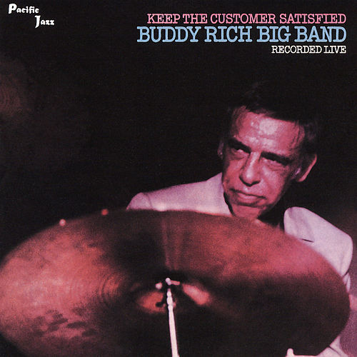 Keep The Customers Satisfied by Buddy Rich