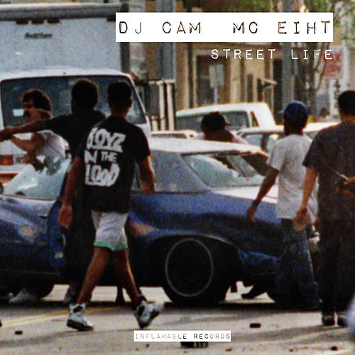 Street Life (feat. MC Eiht) - EP by DJ Cam