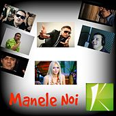 Manele Noi by Various Artists