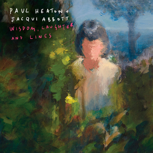 Wisdom, Laughter And Lines by Paul Heaton