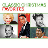 Classic Christmas Favorites by Various Artists