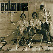 Money Pa' Qué by Los Rabanes