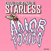 Starless (EP from Amor Tóxico BSO) by Caballero Reynaldo