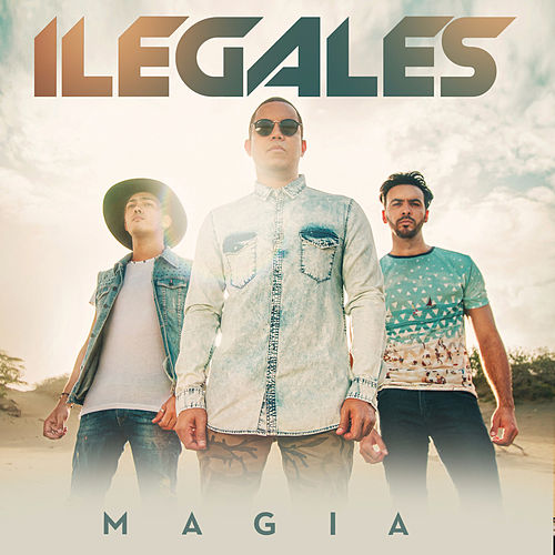 Magia by Ilegales