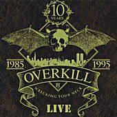 Wrecking Your Neck von Overkill