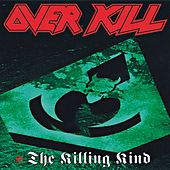 The Killing Kind von Overkill