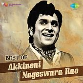 Best of Akkineni Nageswara Rao by Various Artists