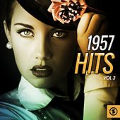 1957 Hits, Vol. 3 by Various Artists