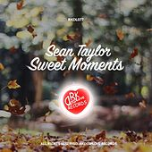 Sweet Moments by Sean Taylor