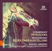 Stravinsky: Petrushka - Mussorgsky: Pictures at an Exhibition by Symphonie-Orchester des Bayerischen Rundfunks