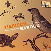 Tierisch Barock: When Animals Talk by Various Artists