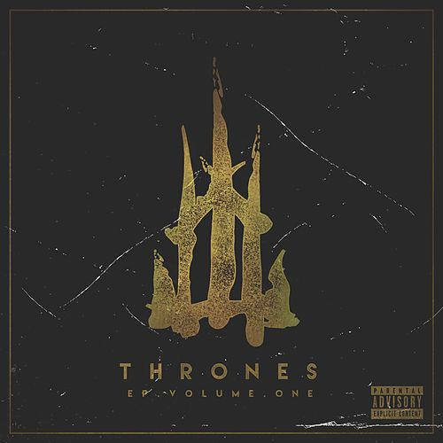 Thrones, Vol. 1 by Thrones