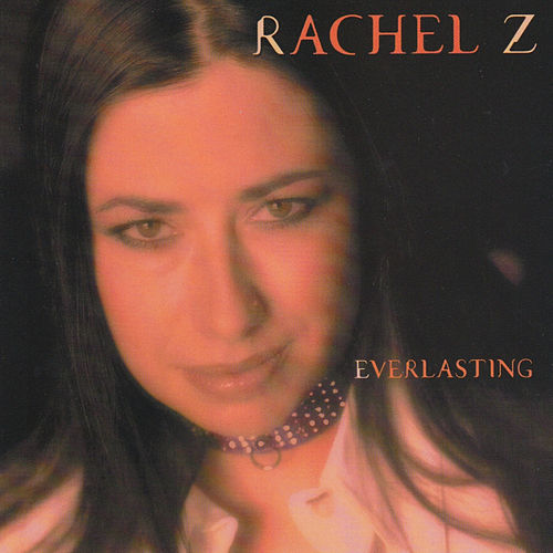 Everlasting by Rachel Z