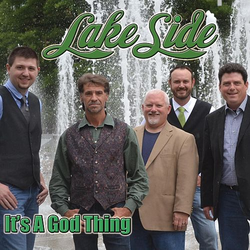 It's a God Thing by Lakeside