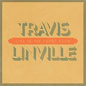 Live in the Front Room by Travis Linville
