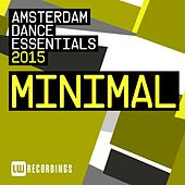Amsterdam Dance Essentials 2015: Minimal - EP by Various Artists