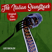 The Italian Soundtrack Vol. 1 - Luis Bacalov (Original Film Scores) by Various Artists