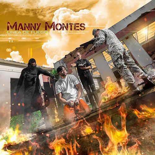 Linea de Fuego by Manny Montes