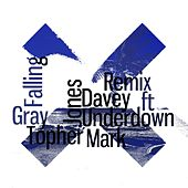 Falling for You (Davey Gray Remix) [feat. Mark Underdown] by Topher Jones