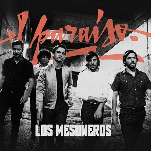 El Paraiso by Los Mesoneros