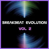Breakbeat Evolution, Vol. 2 by Various Artists
