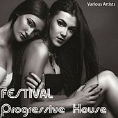 Festival Progressive House by Various Artists
