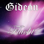 Flucht - Single by Gideon