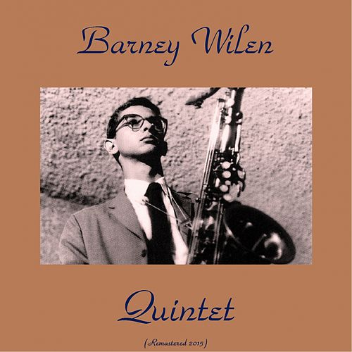 Quintet (Remastered 2015) by Barney Wilen