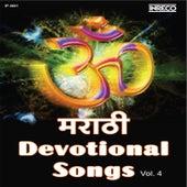 Marathi Devotional Songs, Vol. 4 by Various Artists