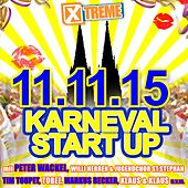 Xtreme Karneval Start Up 11.11.2015 by Various Artists