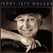 Gonzo Stew by Jerry Jeff Walker