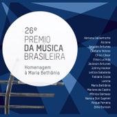 26º Prêmio da Música Brasileira - Homenagem à Maria Bethânia (Ao Vivo) by Various Artists
