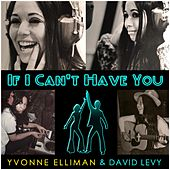 If I Can't Have You by Yvonne Elliman