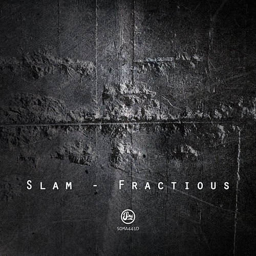 Fractious by Slam