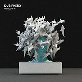 Fabric WorldwideLIVE 84: Dub Phizix by Dub Phizix