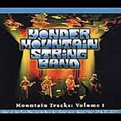 Mountain Tracks Vol. 1 by Yonder Mountain String Band
