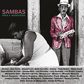 Sambas para a Mangueira by Various Artists