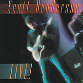 Live! by Scott Henderson
