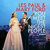 You Meet the Nicest People - Home for the Holidays by Les Paul