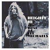 Heighty Hi - The Best of Lee Michaels by Lee Michaels
