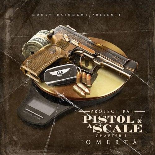 Pistol & A Scale von Project Pat