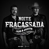 Noite Fracassada - Single by Jads e Jadson