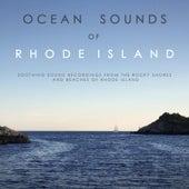 Ocean Sounds of Rhode Island by Ocean Sounds