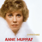 Christmas by Anne Murray