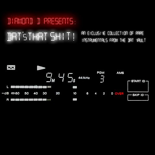 Dat's That Shit! (An Exclusive Collection of Rare Instrumentals from the Dat Vault) by Diamond D