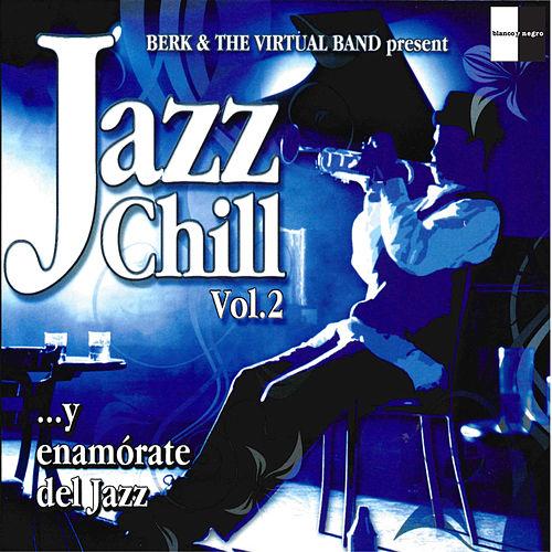 Jazz Chill, Vol. 2 by Berk